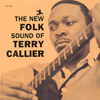 The new Folk Sound of Terry Callier.