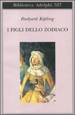 I figli dello zodiaco , di Rudyard Kipling