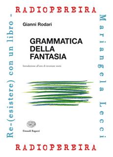 Grammatica della fantasia - Rodari